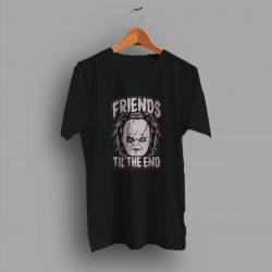 Chucky Friends Til The End Halloween T Shirt