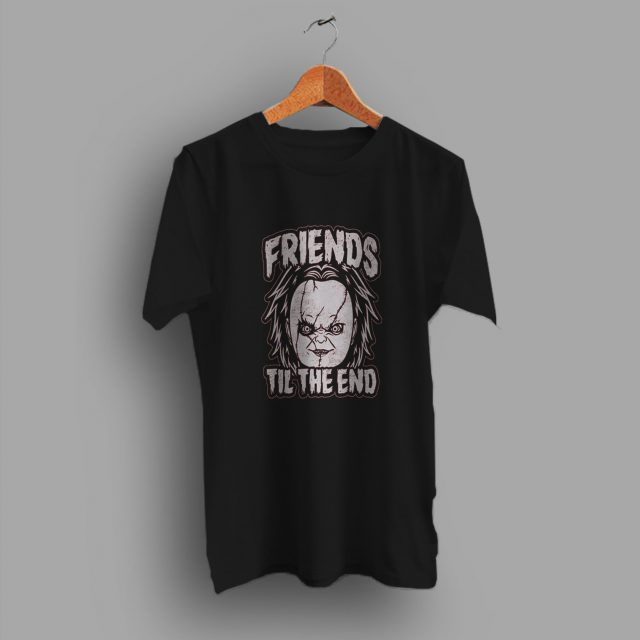 Chucky Friends Til The End Halloween T Shirt
