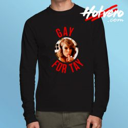 Funny Taylor Swift Gay For Tay LGBT Long Sleeve T Shirt