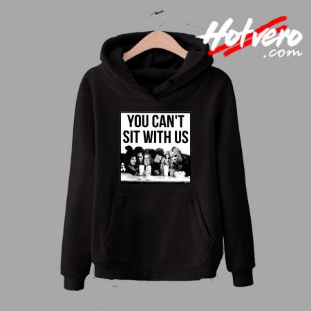 Hocus Pocus Freddy Jason You Cant Sit With Us Hoodie