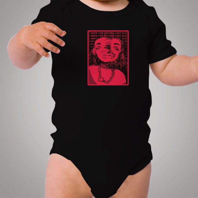 I Hope I Die Before I Get Old Grunge Baby Onesie