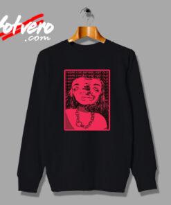 I Hope I Die Before I Get Old Grunge Sweatshirt