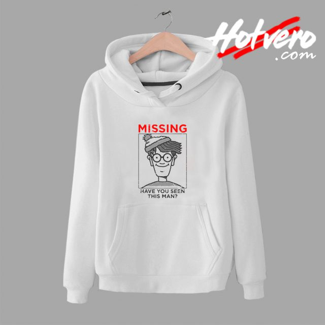 Missing Waldo Have You Seen This Man Hoodie