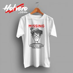Missing Waldo Have You Seen This Man T Shirt