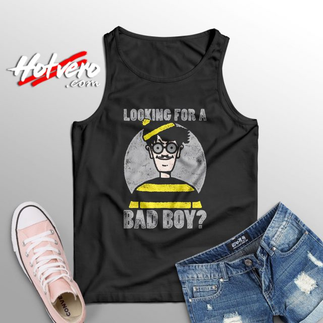 Waldo Looking For A Bad Boy Quote Tank Top