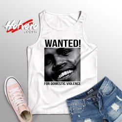 Wanted Chris Brown Frank Ocean Domestic Violence Tank Top