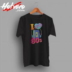 I love the 80s tee t shirt