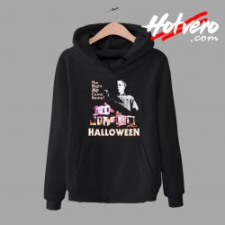 Michael Myers Came Home Halloween hoodie