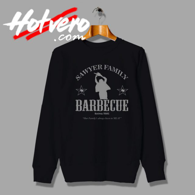 Sawyer Family BBQ Horror sweatshirt